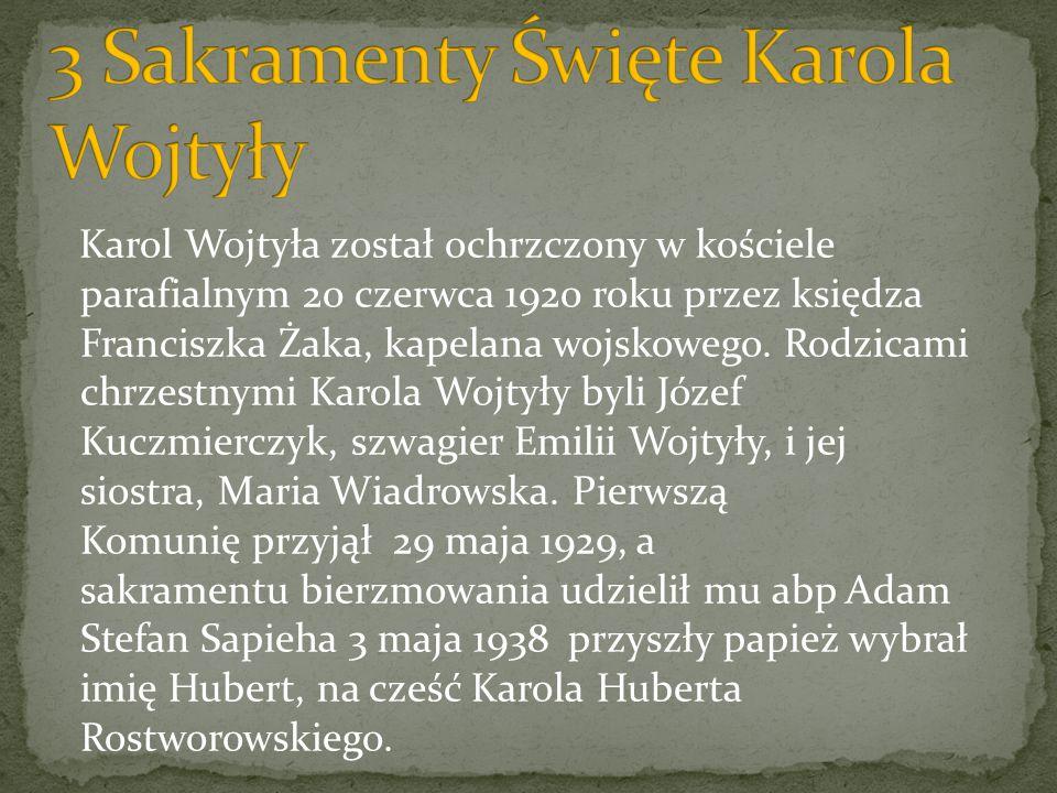 3 Sakramenty Święte Karola Wojtyły