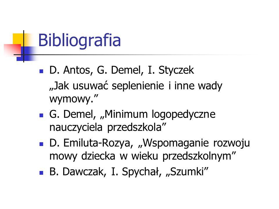 Bibliografia D. Antos, G. Demel, I. Styczek