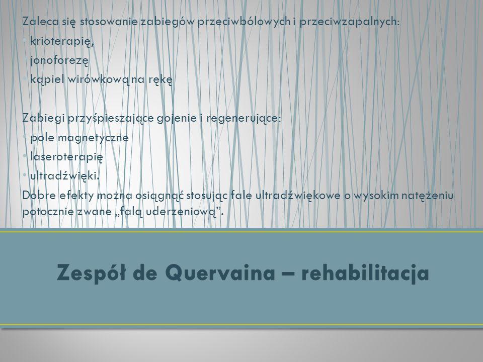 Zespół de Quervaina – rehabilitacja