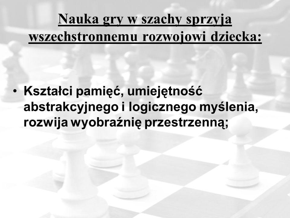 Nauka gry w szachy sprzyja wszechstronnemu rozwojowi dziecka: