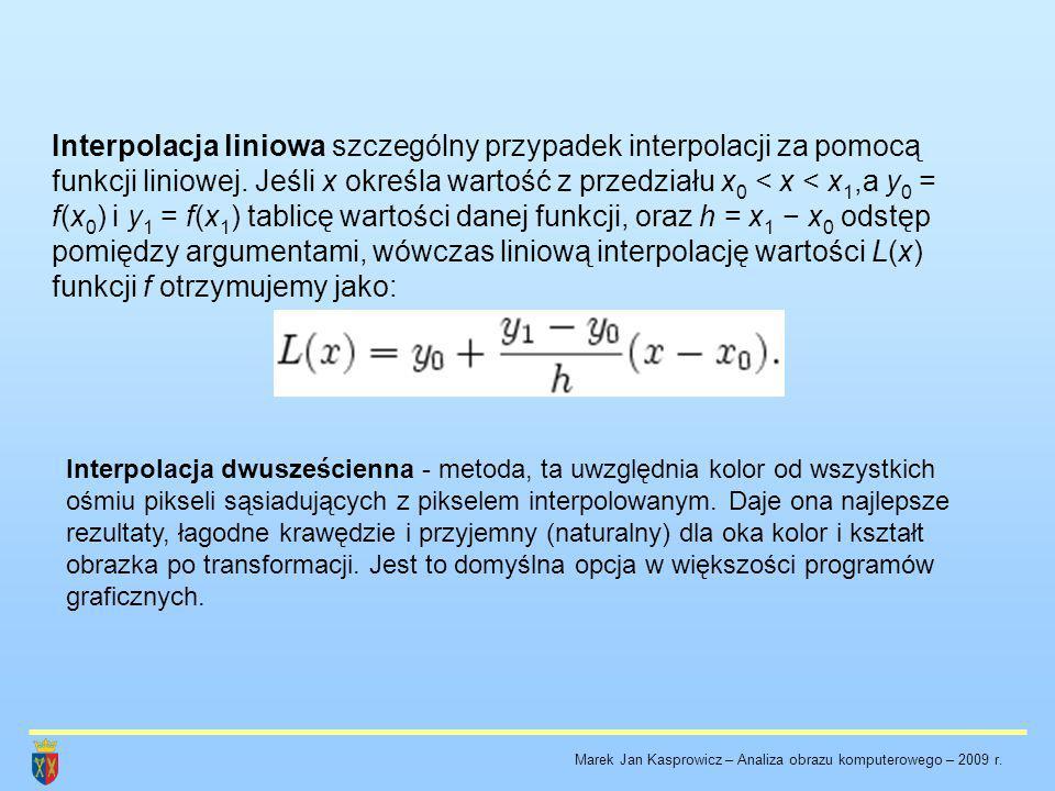 Interpolacja liniowa szczególny przypadek interpolacji za pomocą funkcji liniowej. Jeśli x określa wartość z przedziału x0 < x < x1,a y0 = f(x0) i y1 = f(x1) tablicę wartości danej funkcji, oraz h = x1 − x0 odstęp pomiędzy argumentami, wówczas liniową interpolację wartości L(x) funkcji f otrzymujemy jako: