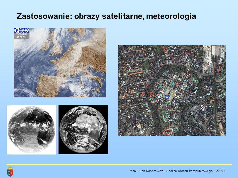 Zastosowanie: obrazy satelitarne, meteorologia