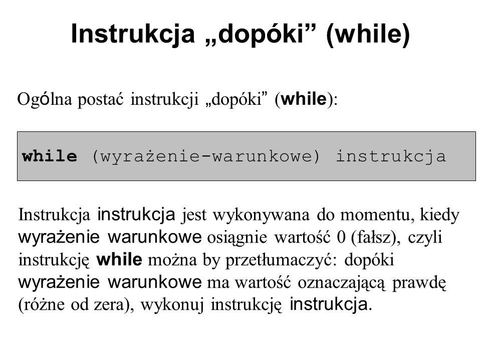 """Instrukcja """"dopóki (while)"""