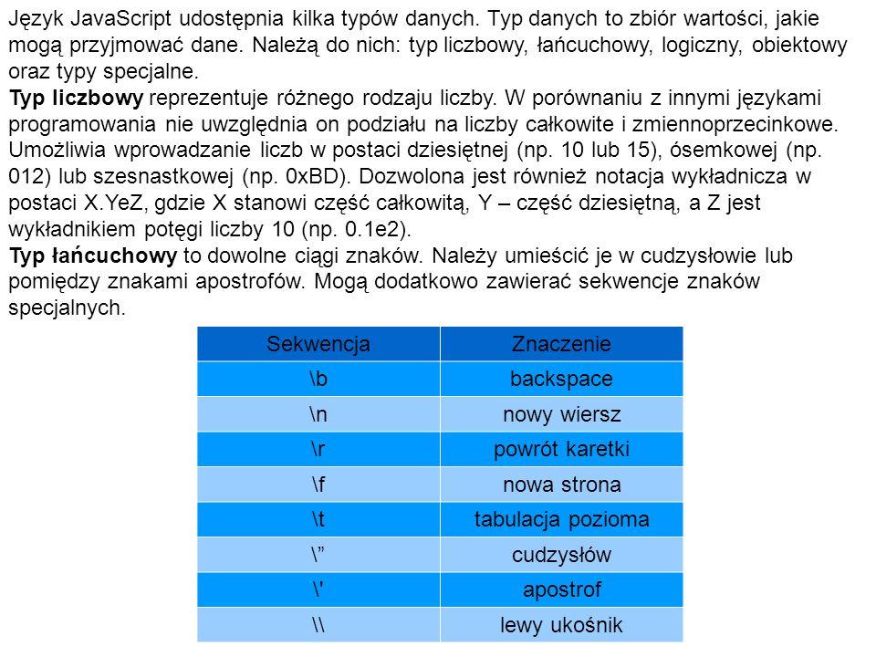 Język JavaScript udostępnia kilka typów danych
