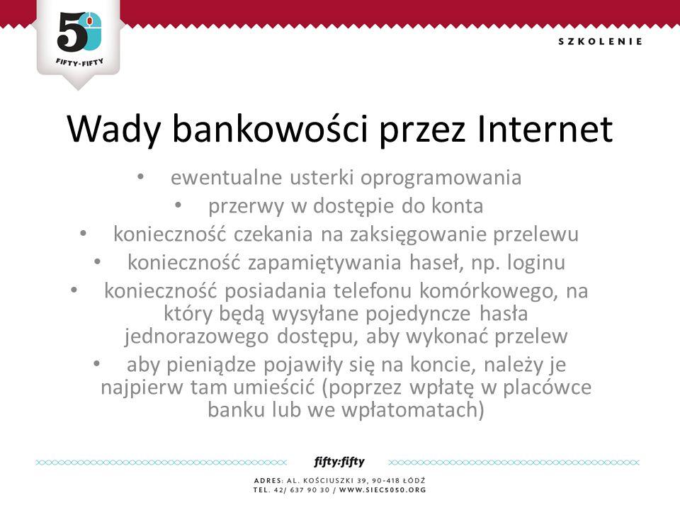 Wady bankowości przez Internet