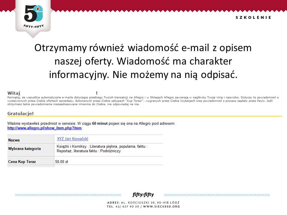 Otrzymamy również wiadomość e-mail z opisem naszej oferty