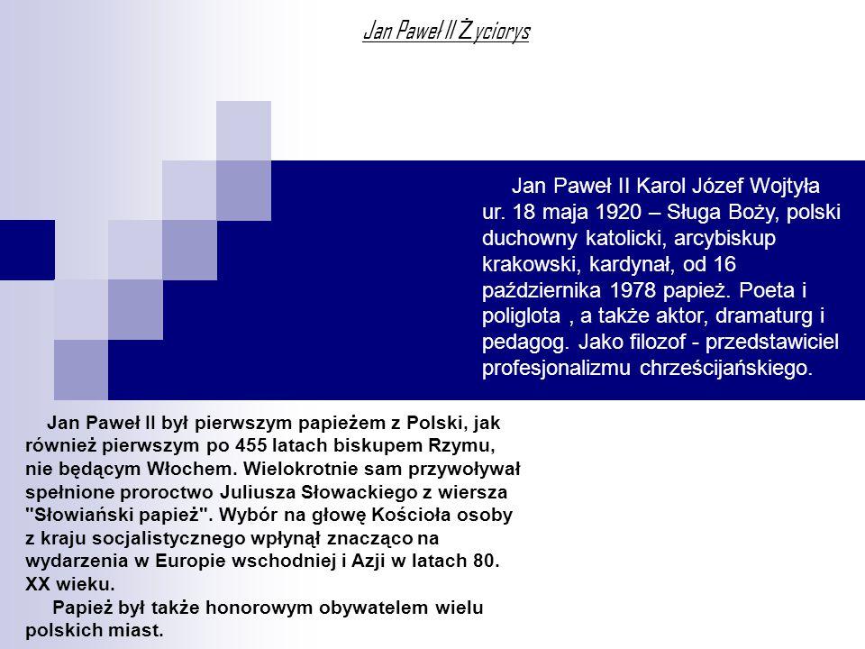 Jan Paweł II Życiorys