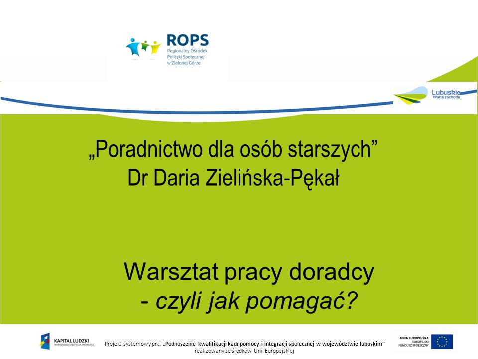 """""""Poradnictwo dla osób starszych Dr Daria Zielińska-Pękał"""