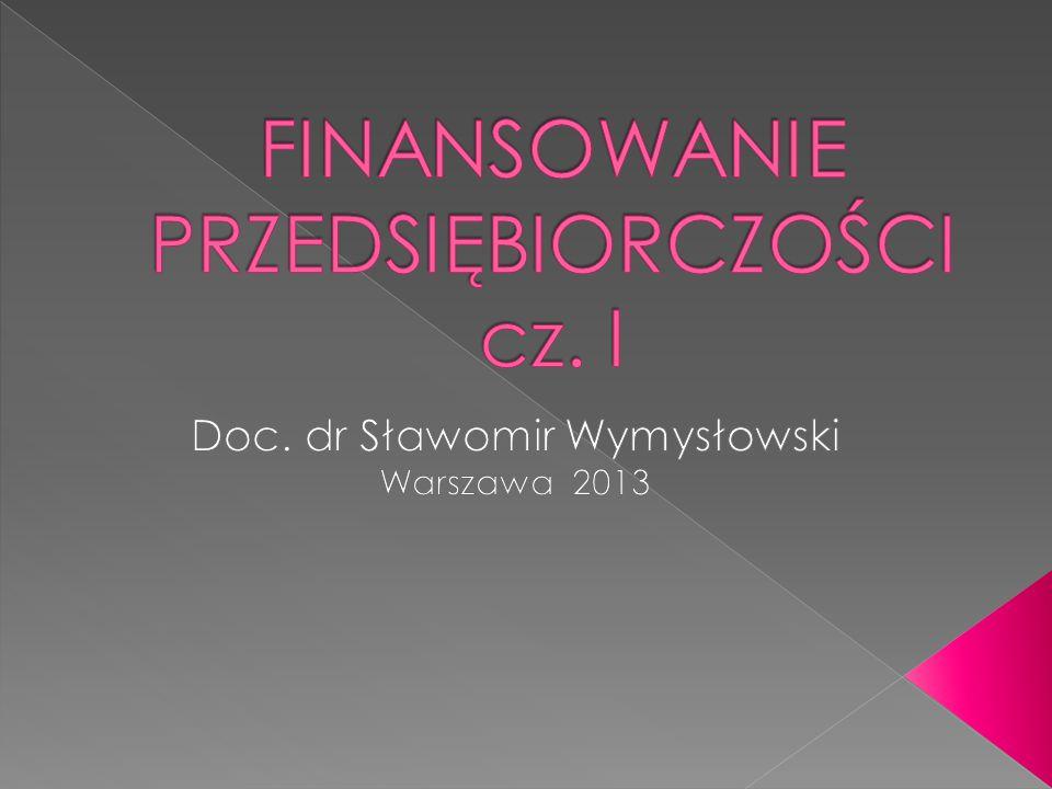 FINANSOWANIE PRZEDSIĘBIORCZOŚCI cz. I