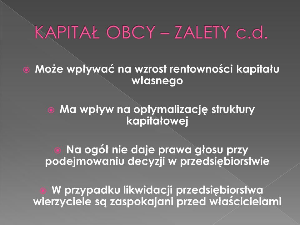 KAPITAŁ OBCY – ZALETY c.d.