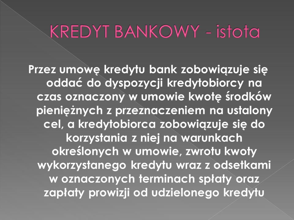 KREDYT BANKOWY - istota