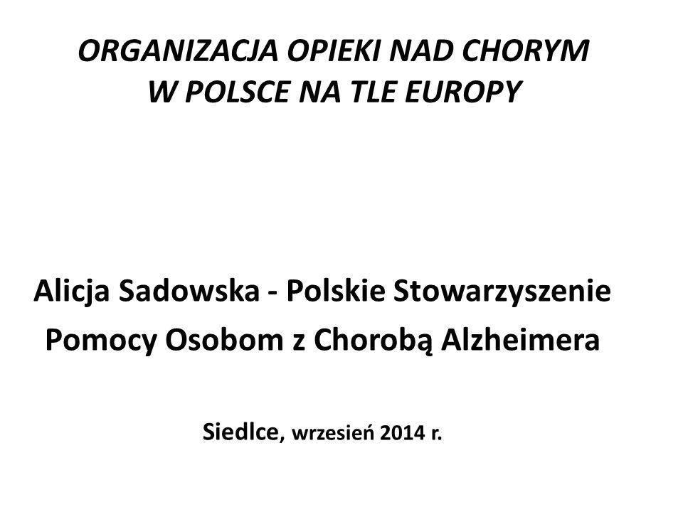 ORGANIZACJA OPIEKI NAD CHORYM W POLSCE NA TLE EUROPY