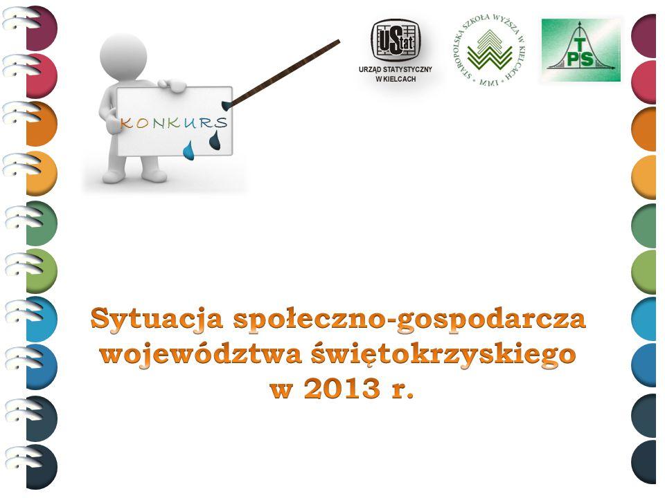 Sytuacja społeczno-gospodarcza województwa świętokrzyskiego w 2013 r.