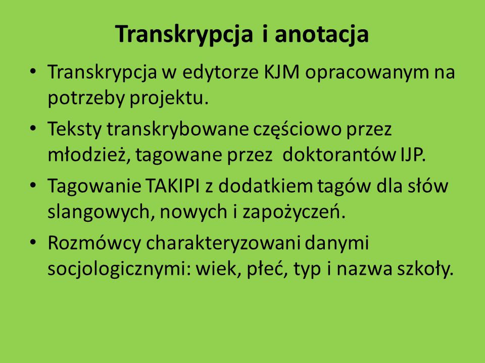 Transkrypcja i anotacja