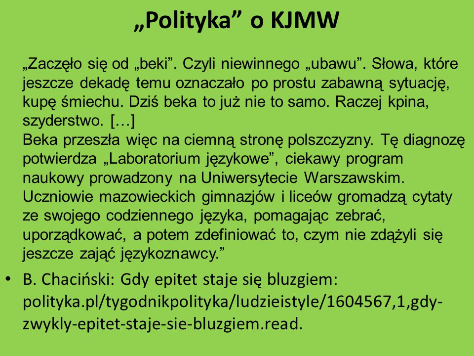 """""""Polityka o KJMW"""