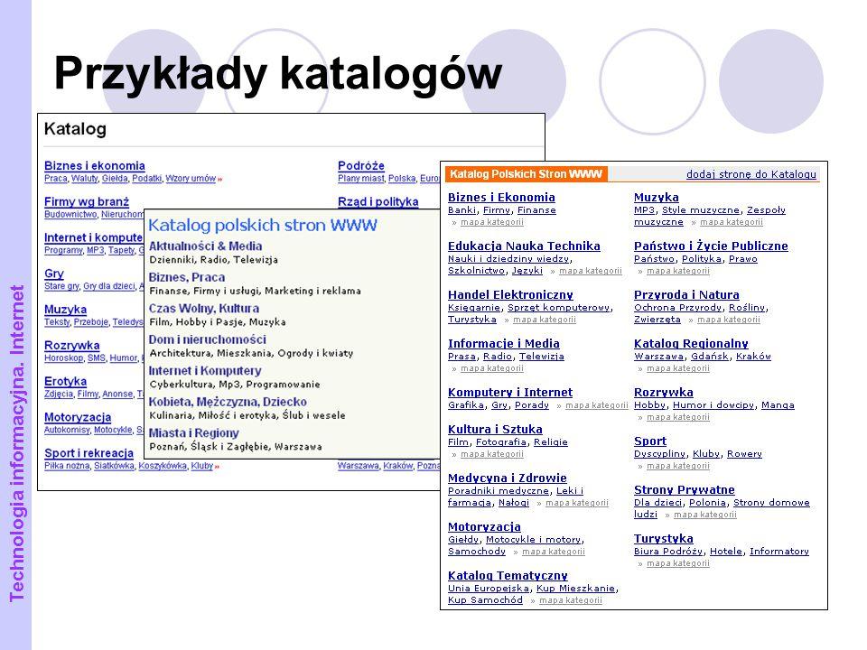Przykłady katalogów Technologia informacyjna. Internet