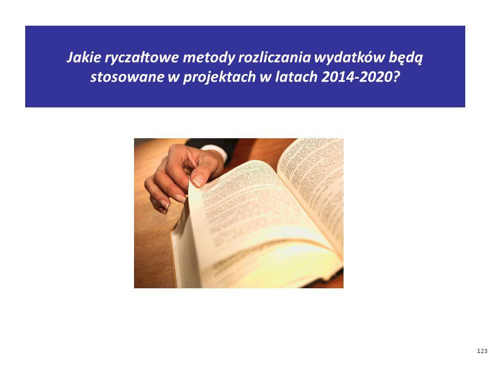 Jakie ryczałtowe metody rozliczania wydatków będą stosowane w projektach w latach 2014-2020