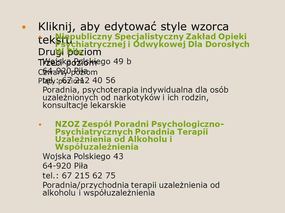 Niepubliczny Specjalistyczny Zakład Opieki Psychiatrycznej i Odwykowej Dla Dorosłych W Pile