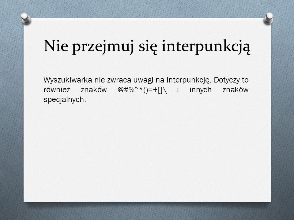 Nie przejmuj się interpunkcją