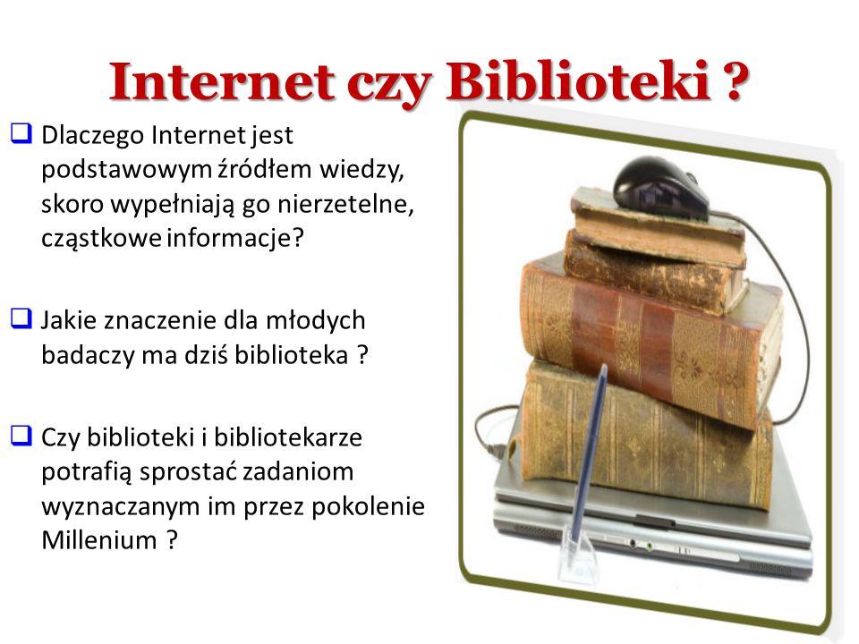 Internet czy Biblioteki
