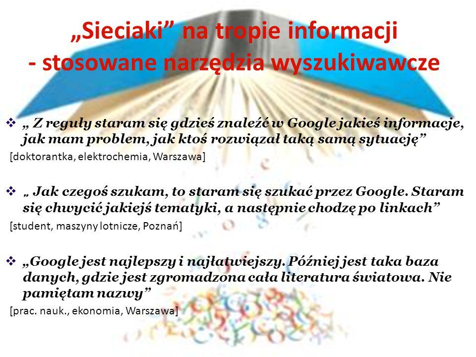 """""""Sieciaki na tropie informacji - stosowane narzędzia wyszukiwawcze"""