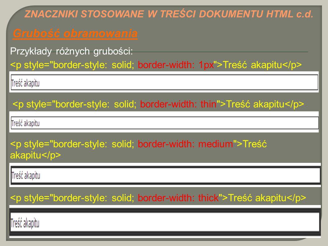 Grubość obramowania ZNACZNIKI STOSOWANE W TREŚCI DOKUMENTU HTML c.d.