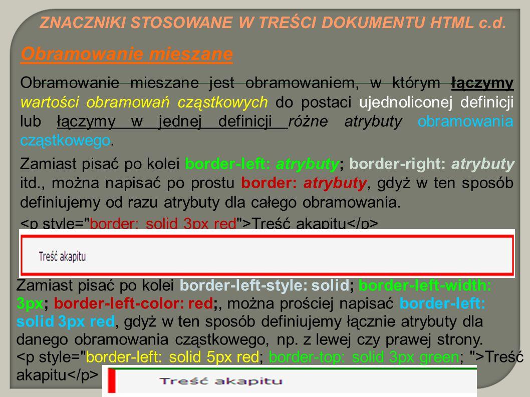 Obramowanie mieszane ZNACZNIKI STOSOWANE W TREŚCI DOKUMENTU HTML c.d.