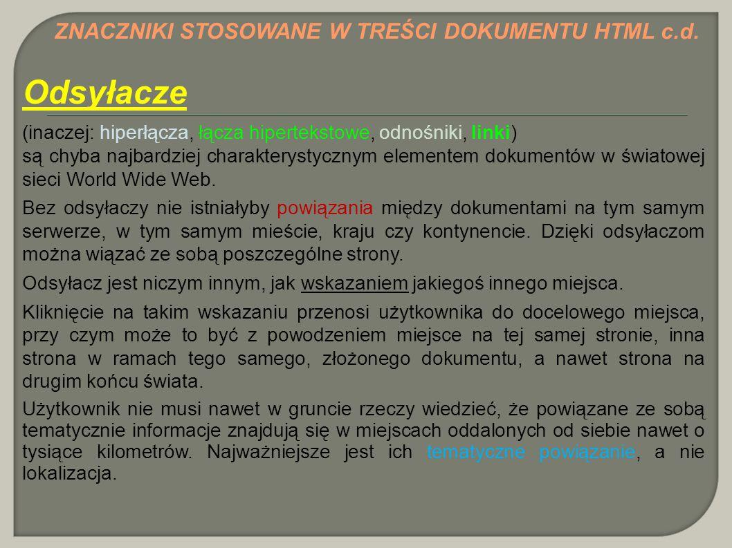 Odsyłacze ZNACZNIKI STOSOWANE W TREŚCI DOKUMENTU HTML c.d.