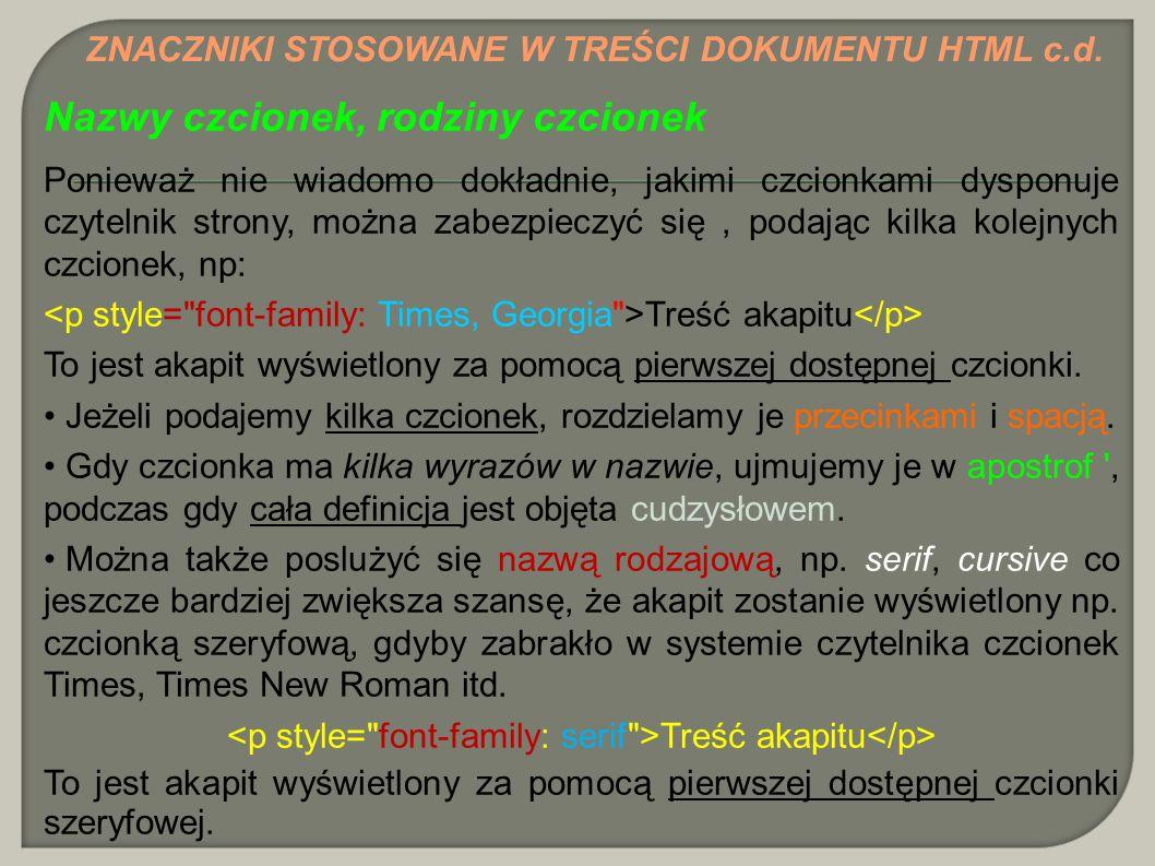 <p style= font-family: serif >Treść akapitu</p>