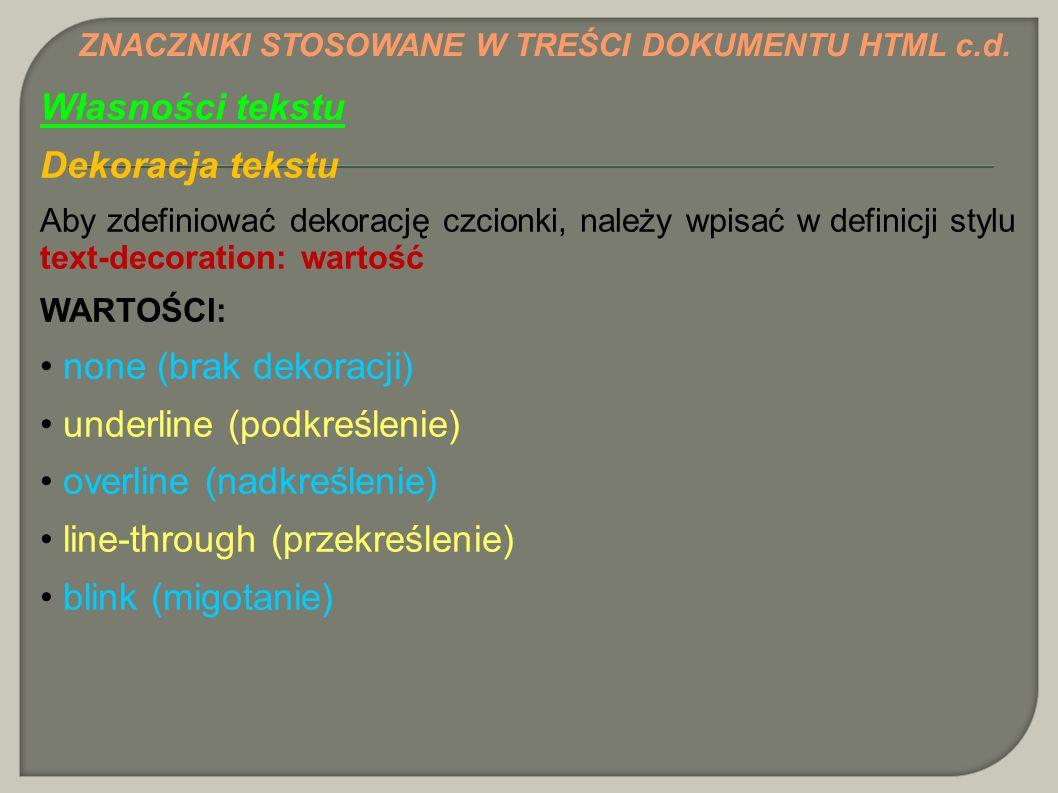 underline (podkreślenie) overline (nadkreślenie)