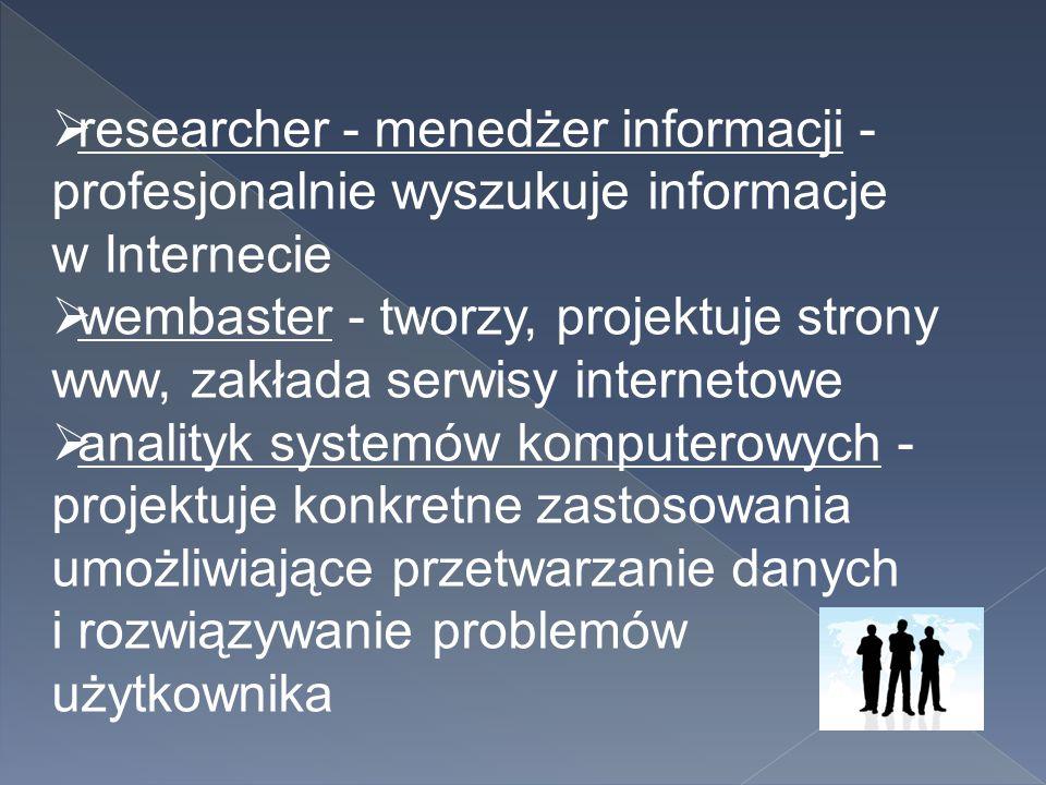 researcher - menedżer informacji - profesjonalnie wyszukuje informacje w Internecie