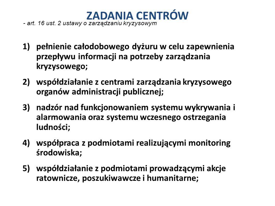 ZADANIA CENTRÓW - art. 16 ust. 2 ustawy o zarządzaniu kryzysowym.
