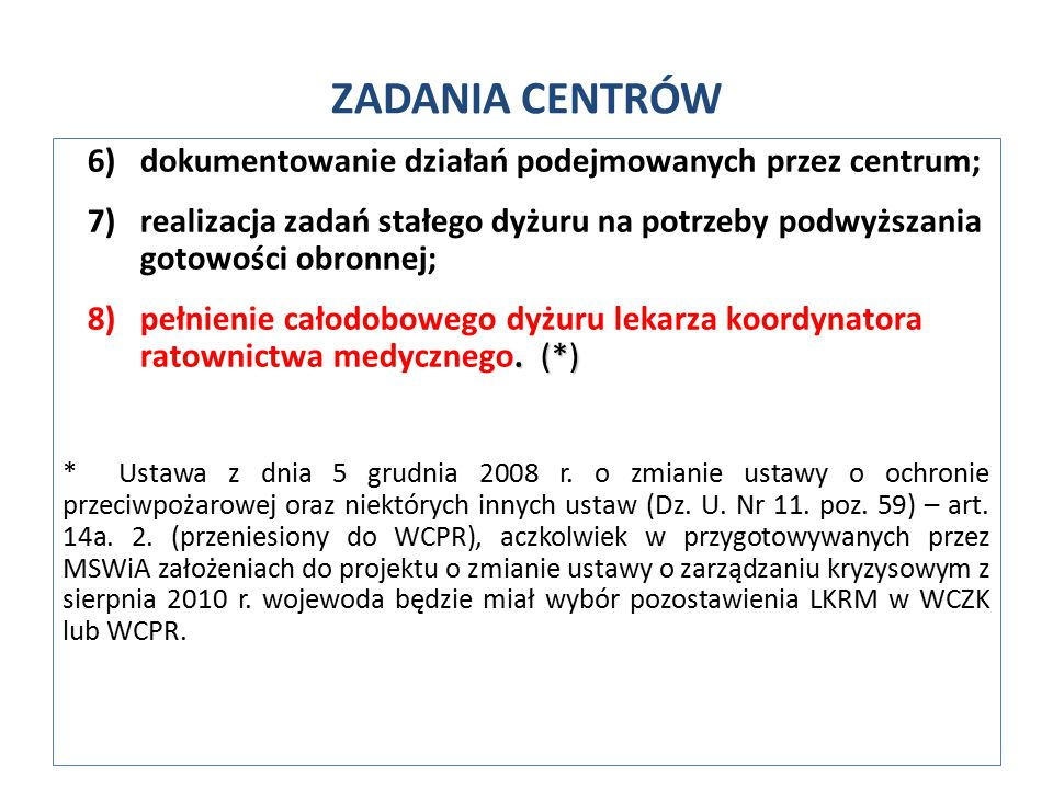 ZADANIA CENTRÓW dokumentowanie działań podejmowanych przez centrum;