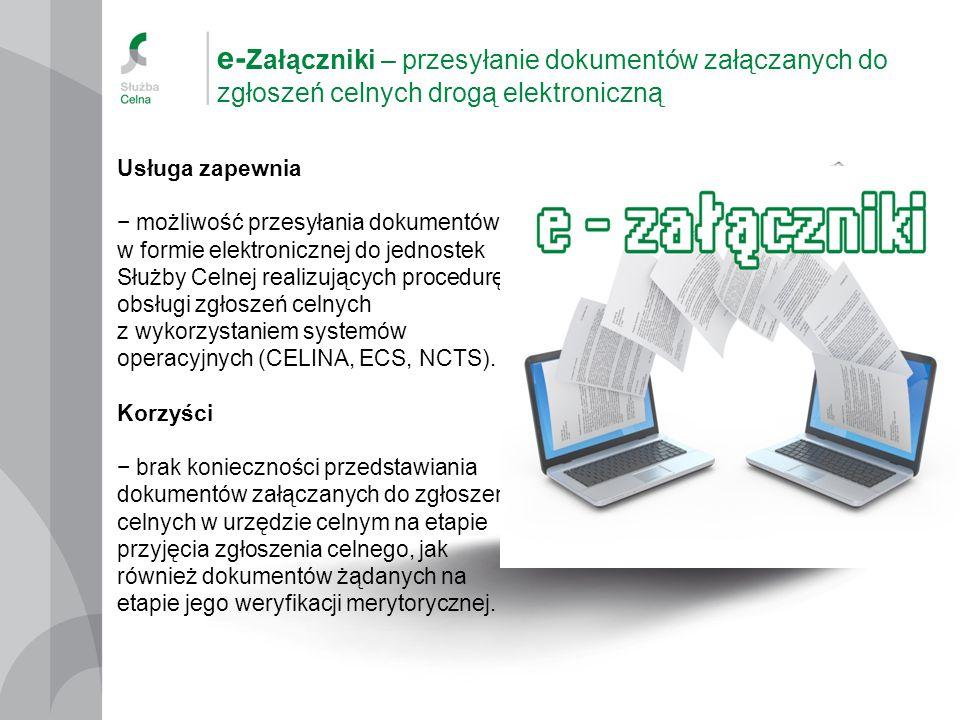 e-Załączniki – przesyłanie dokumentów załączanych do zgłoszeń celnych drogą elektroniczną