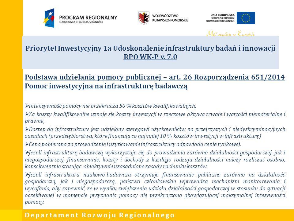 Priorytet Inwestycyjny 1a Udoskonalenie infrastruktury badań i innowacji RPO WK-P v. 7.0