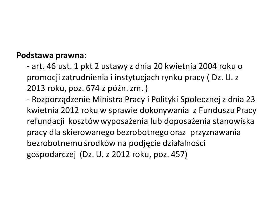 Podstawa prawna: - art. 46 ust
