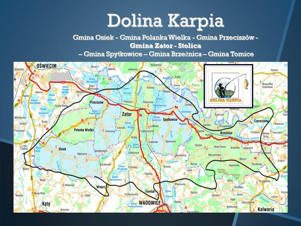 Dolina Karpia Gmina Osiek - Gmina Polanka Wielka - Gmina Przeciszów - Gmina Zator - Stolica – Gmina Spytkowice – Gmina Brzeźnica – Gmina Tomice.