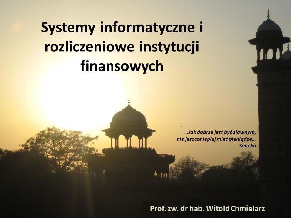 Systemy informatyczne i rozliczeniowe instytucji finansowych