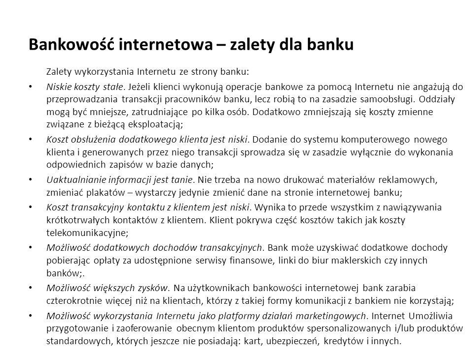 Bankowość internetowa – zalety dla banku