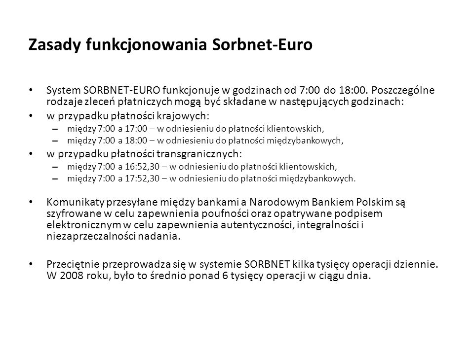 Zasady funkcjonowania Sorbnet-Euro