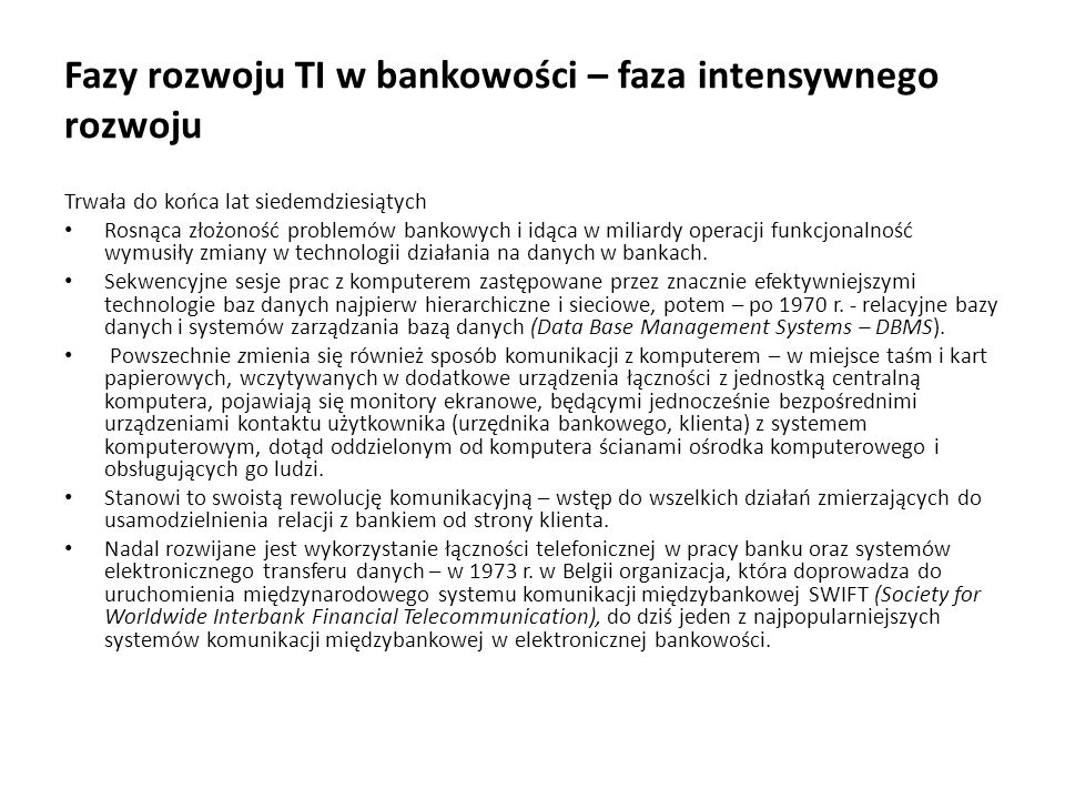 Fazy rozwoju TI w bankowości – faza intensywnego rozwoju