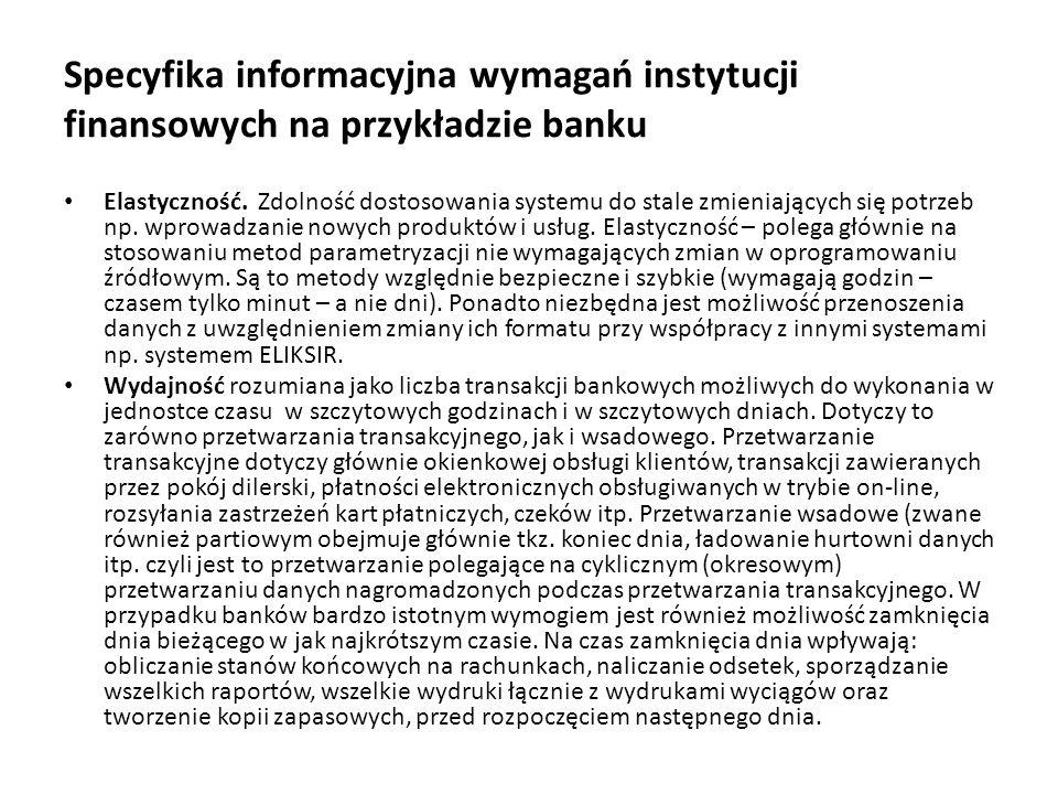Specyfika informacyjna wymagań instytucji finansowych na przykładzie banku