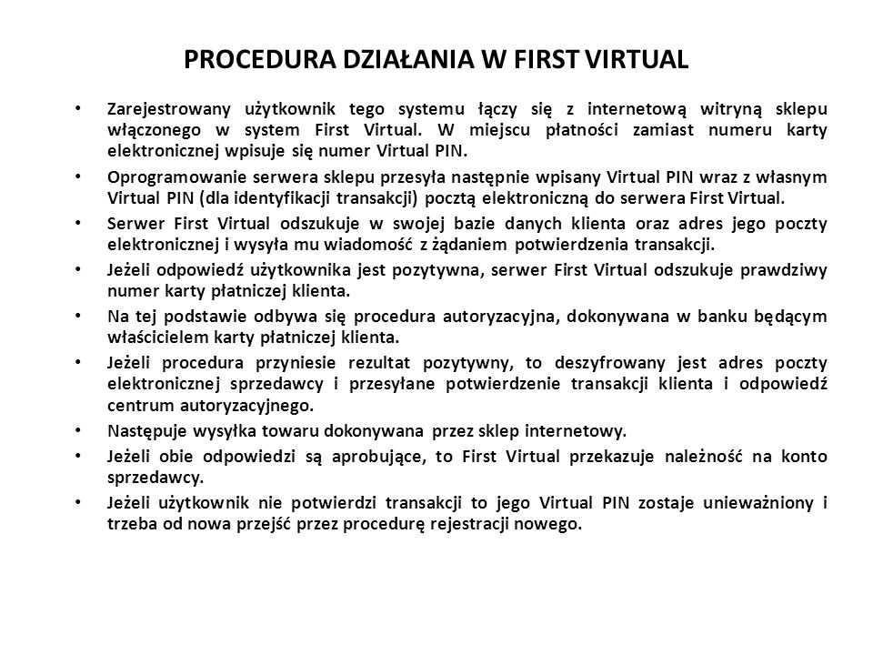 PROCEDURA DZIAŁANIA W FIRST VIRTUAL