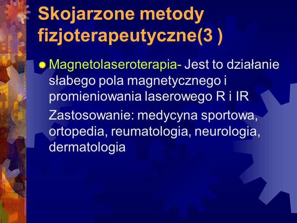 Skojarzone metody fizjoterapeutyczne(3 )
