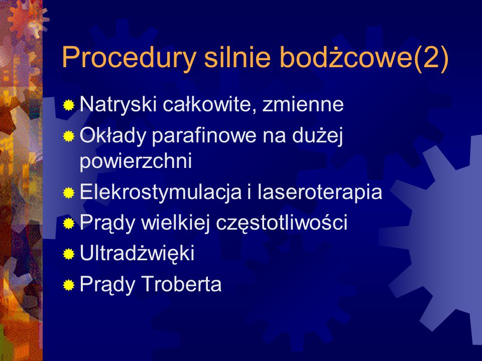 Procedury silnie bodżcowe(2)