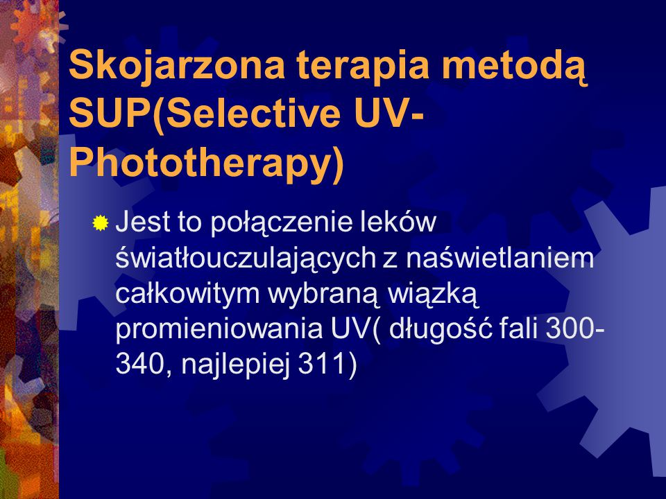 Skojarzona terapia metodą SUP(Selective UV-Phototherapy)