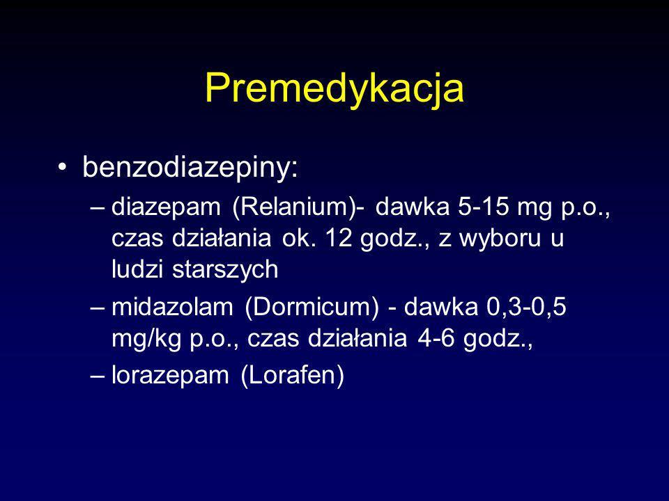 Premedykacja benzodiazepiny: