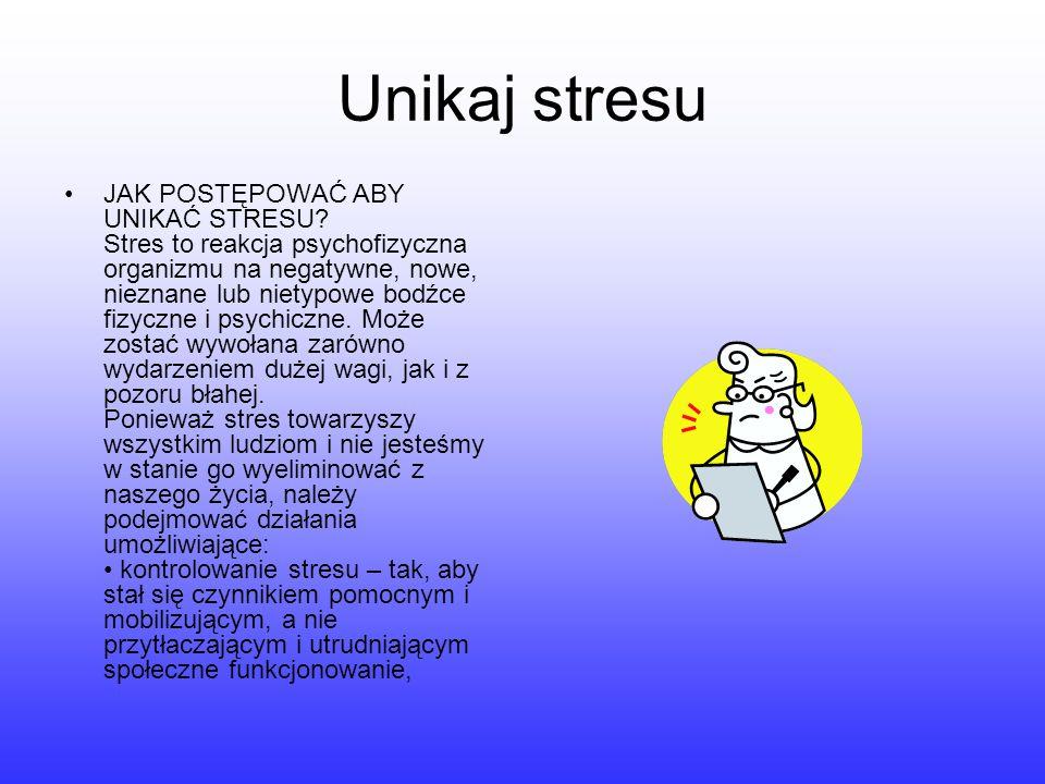 Unikaj stresu