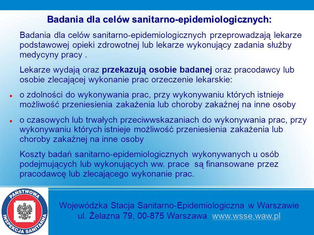 Badania dla celów sanitarno-epidemiologicznych: