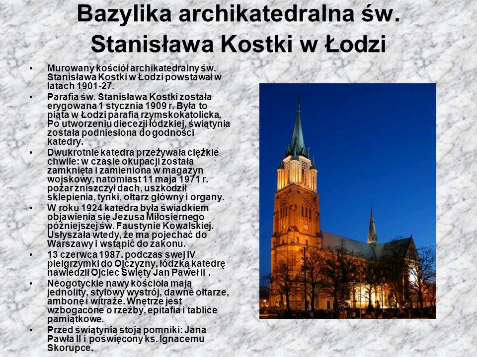 Bazylika archikatedralna św. Stanisława Kostki w Łodzi